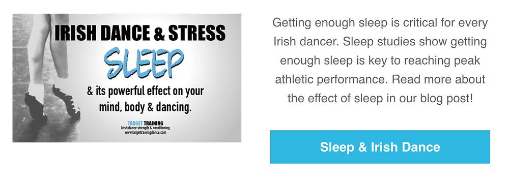 Irish dance strength and conditioning, Irish dance training, importance of sleep for Irish dance, online Irish dance training
