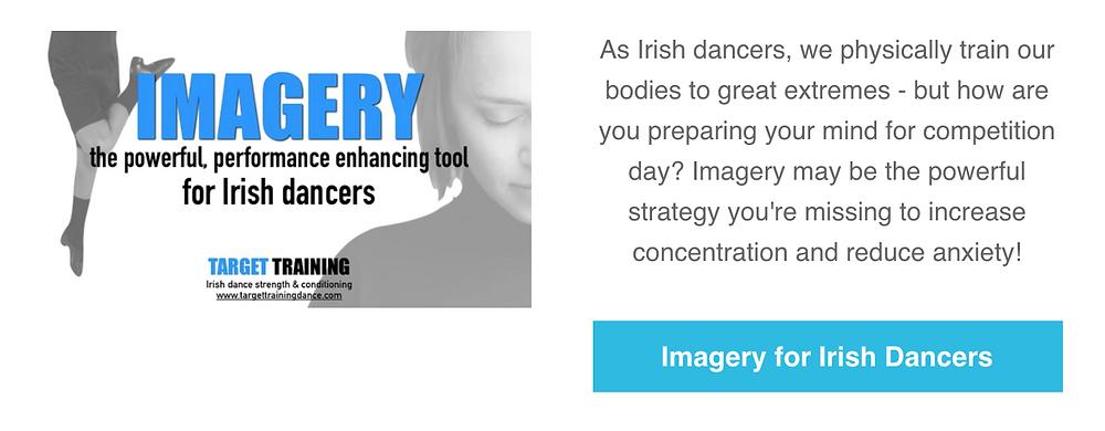 Irish dance mindset, Irish dance strength and conditioning, visualization for Irish dance, imagery for Irish dancers, online Irish dance training