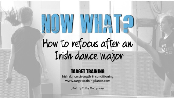 Irish dance strength and conditioning; Irish dance mindset