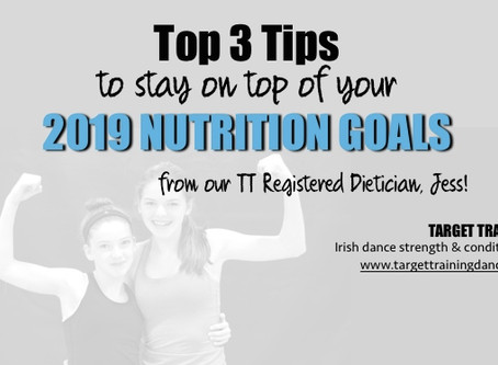 Top 3 tips for your 2019 Nutrition Goals
