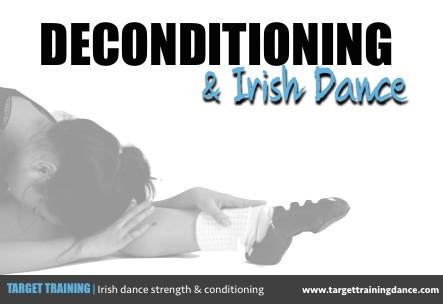 Deconditioning & Irish Dance