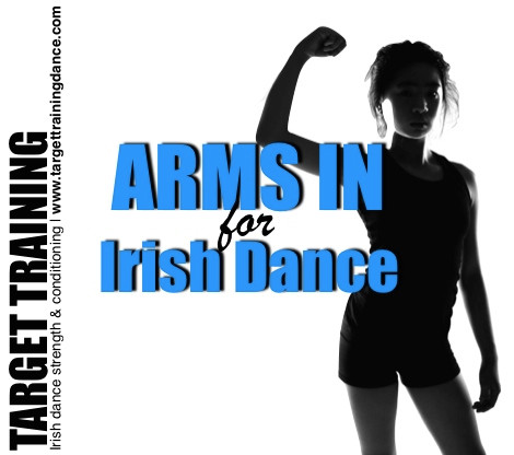 Posture exercises for Irish dance, Irish dance strength and conditioning, upper body strength in Irish dance
