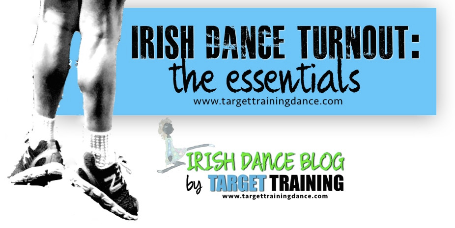 Irish dance turnout exercises, Irish dance strength and conditioning, turnout exercises