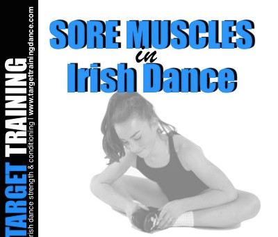 Sore Muscles in Irish Dance
