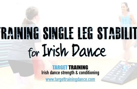 Training Single Leg Stability for Irish Dance