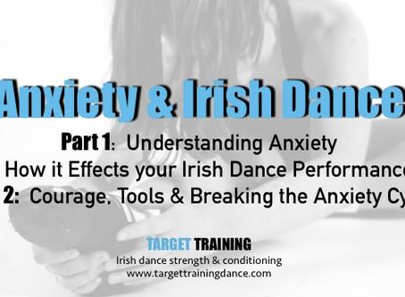 Anxiety & Irish Dance
