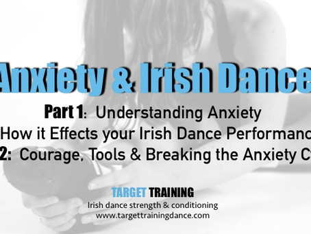 Anxiety & Irish Dance