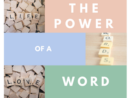 The Power of a Word