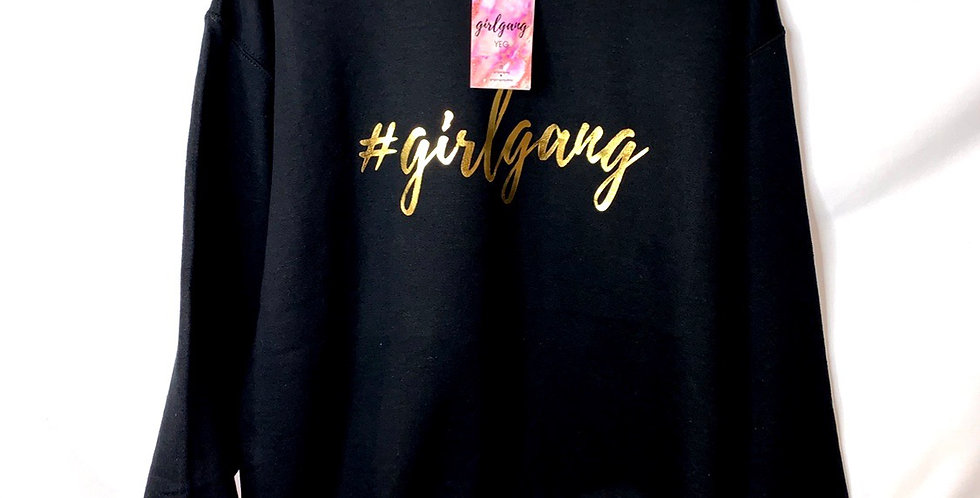 #girlgang Crewneck