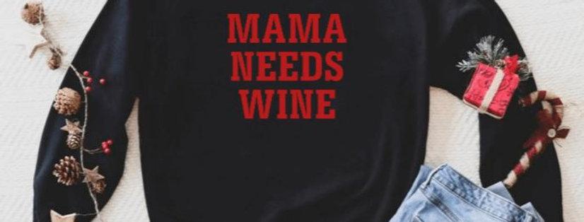 MAMA NEEDS WINE | Red Glitter Font Crewneck