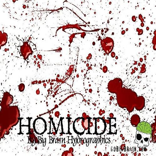 Hydro Dip Homicide