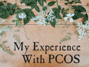 My Experience With Polycystic Ovary Syndrome