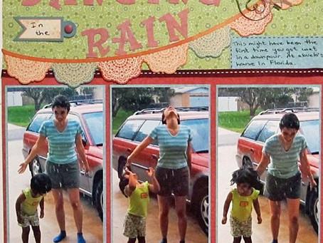 Scrapbook Sunday: Dancing in the Rain