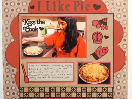 Scrapbook Sunday: I Like Pie