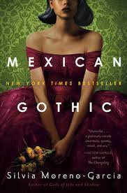 Review: Mexican Gothic by Silvia Moreno-Garcia
