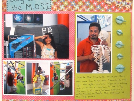Scrapbook Sunday: Day at the M.O.S.I