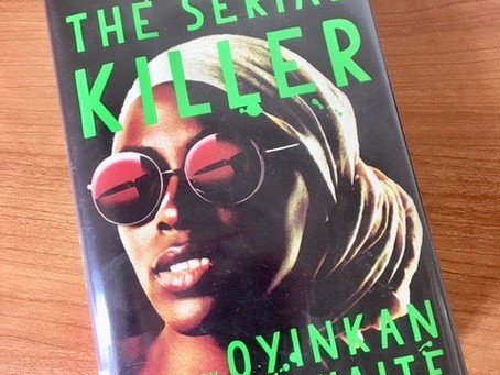 Book Review: My Sister the Serial Killer by Oyinkan Braithwaite