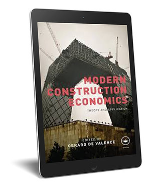 Modern Construction Economics: Theory and Application
