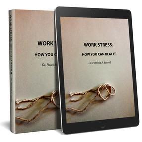 Work Stress Patricia Farrell