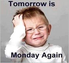 Dreading Mondays