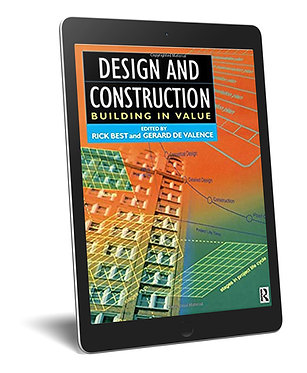 Building in Value: Design and Construction