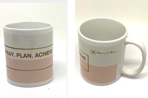 Pray, Plan, Achieve Inspirational Mug