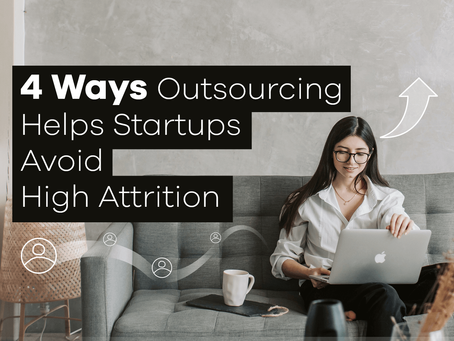 4 Ways Outsourcing Helps Startups Avoid High Attrition