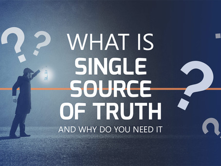 What is a Single Source of Truth, and why do you need it?