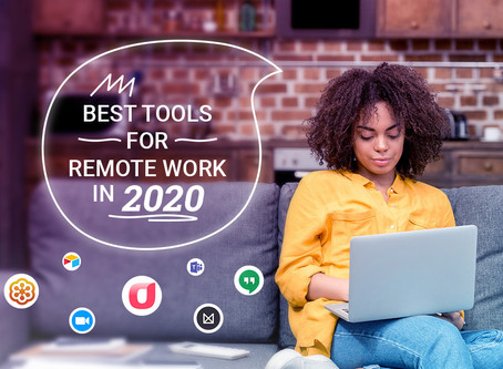 Essential Remote Work Tools to Stay Productive in 2020 — Video Chat, Task and Content Collaboration