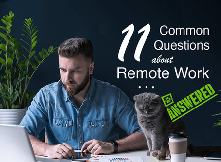 11 Common Questions About Remote Work Answered