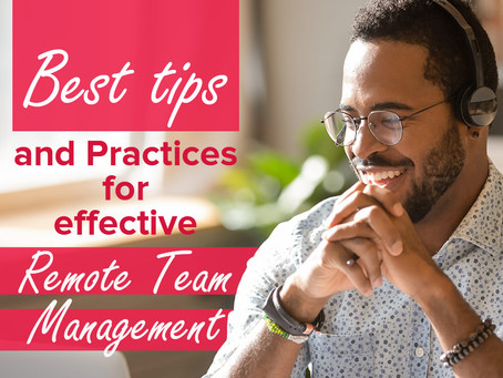 Managing Remote Employees: 13 Tips and Practices for Efficient Remote Team Management