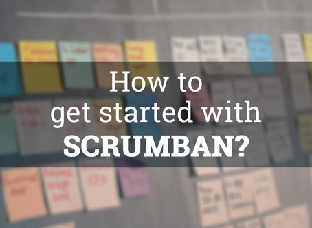 How to get started with Scrumban?