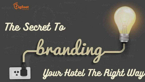 The Secret To Branding Your Hotel The Right Way