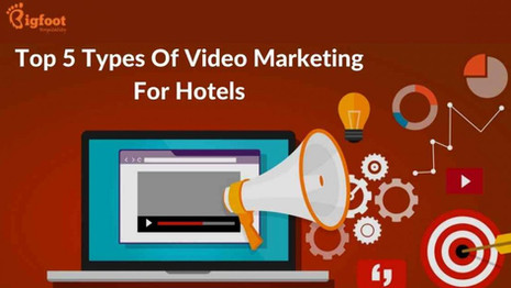 Top 5 Types Of Video Marketing For Hotels
