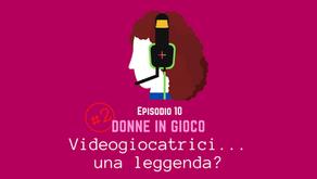 Videogiocatrici...una leggenda?
