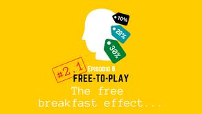 The free breakfast effect...
