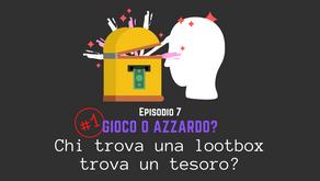 Chi trova una lootbox trova un tesoro?