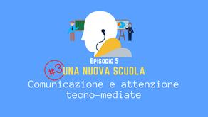 Comunicazione e attenzione tecno-mediate