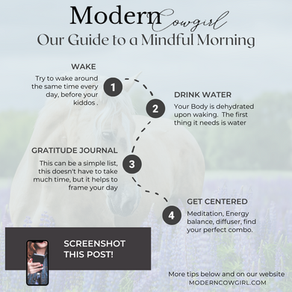 Modern Cowgirl's Guide to a Mindful Morning