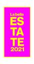 Bella Estate 2021