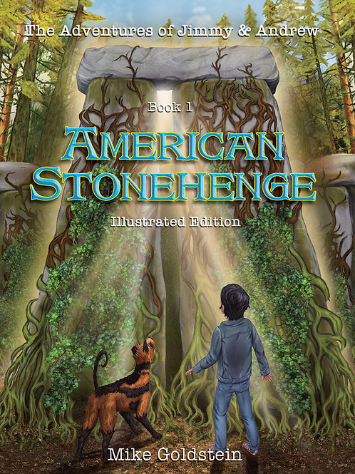 HARDCOPY: The Adventures of Jimmy and Andrew, Book 1: American Stonehenge