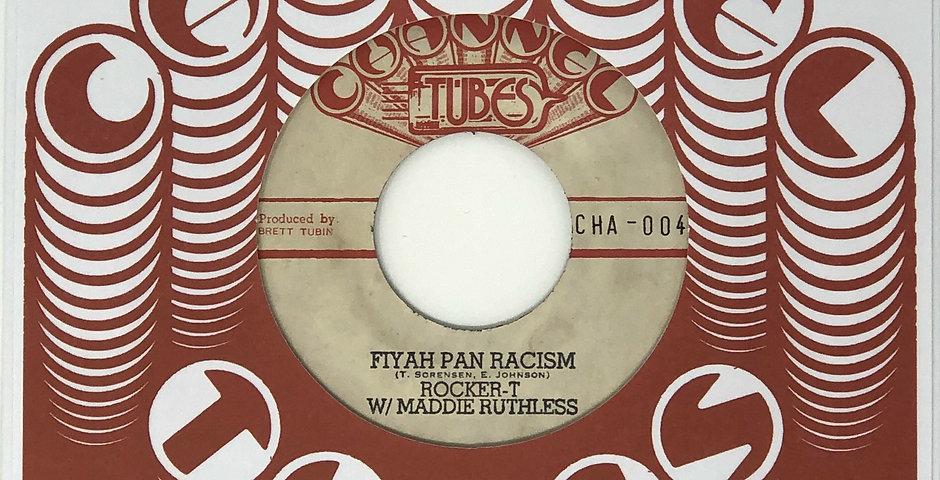 CHA-004: Rocker-T w/ Maddie Ruthless -Fiyah Pan Racism // Banda Rebel - You've G