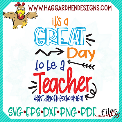 HHD Great Day to be a Teacher SVG