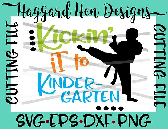 Kickin' it to Kindergarten SVG