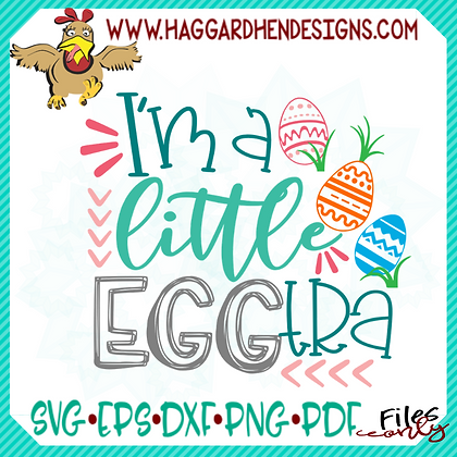 I'm a Little Eggtra