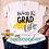 Thumbnail: Living the Grad Life SVG