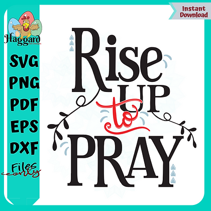 Rise up to Pray SVG
