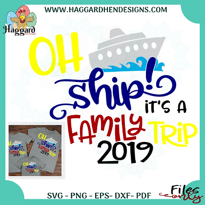 Oh Ship Family Trip 2019