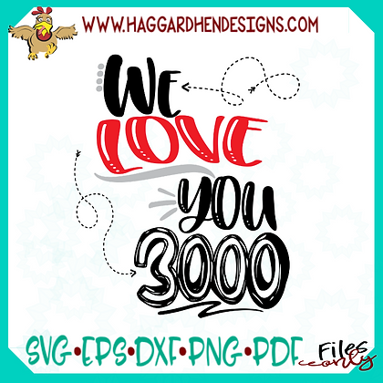 We love You 3000 SVG
