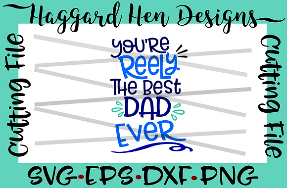 Reely the Best Dad SVG